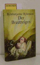Bjørnson, Bjørnstjerne  Bjørnson, Bjørnstjerne Der  Brautreigen