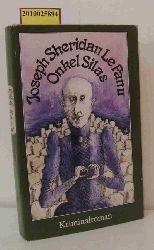 Le Fanu, Joseph Sheridan  Le Fanu, Joseph Sheridan Onkel Silas oder das verhängnisvolle Erbe