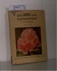 Geier, M.  Geier, M. Das ABC des Kleingartens II. Die Ziergehölze