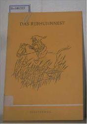 Grupe, Heinrich  Grupe, Heinrich Das Rebhuhnnest. Naturkundliche Geschichten aus der Sommerzeit