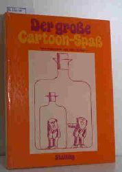 Bailey, John  Bailey, John Der große Cartoon-Spaß, Freches und Vergnügliches
