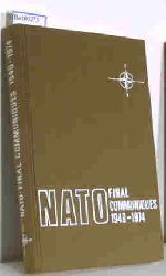 Nato Information Service  Nato Information Service 1949-1974 Texts of final Communiques, issued by ministerial sessions of the north atlantic council, the defence planning committee, and the nuclear planning group