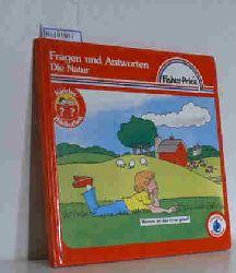 """""""Long, Jack; McKissack, Vern; Weber, Karin""""  """"Long, Jack; McKissack, Vern; Weber, Karin"""" Fragen und Antworten: Die Natur"""