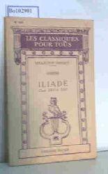"""Homere; Georgin, Ch.""  ""Homere; Georgin, Ch."" Iliade Chants XXII et XXIV in extenso"