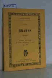 Brahms  Brahms Quintet B minor for Clarinet, 2 Violins, Viola and Violincelle by Johannes Brahms, Op. 115