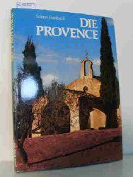 """""""Valbonne, Jean; Mauron, Marie""""  """"Valbonne, Jean; Mauron, Marie"""" Schönes Frankreich: Die Provence"""