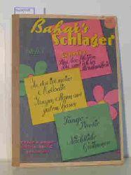 """Cesar R. Bahar  Cesar R. Bahar """"Bahai""""""""s Schlager, Heft 1"""""""