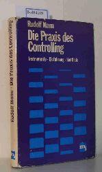 Mann, Rudolf  Mann, Rudolf Die Praxis des Controlling. Instrumente, Einführung, Konflikte.