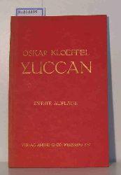 """Kloeffel, Oskar; Kreis der Jüngeren""  ""Kloeffel, Oskar; Kreis der Jüngeren"" Yuccan, Drucke des Kreises der Jüngeren"