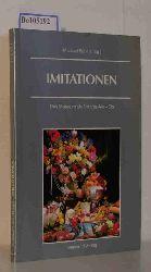 Fehr, Michael  Fehr, Michael Imitationen. Das Museum als Ort des Als-Ob. Museum der Museen, Schriftenreihe des Karl Ernst Osthaus-Museums Band 4.