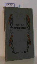 Greif, Martin  Greif, Martin Agnes Bernauer, der Engel von Augsburg. Vaterländisches Trauerspiel.