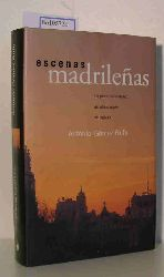 Rufo, Antonio Gomez  Rufo, Antonio Gomez escenas madrilenas. Un paseo por el Madrid del ultimo cuarto del siglo XX.