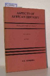 Nyirenda, H.D.  Nyirenda, H.D. Aspects of African History. O-Level Certificate Notes. East Africa. Series 1.