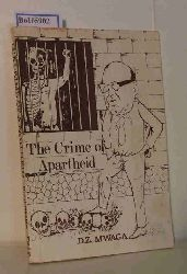 Mwaga, D.Z.  Mwaga, D.Z. The Crime of Apartheid