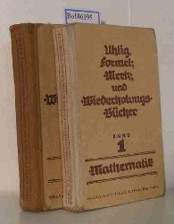 Uhlig, Friedrich  Uhlig, Friedrich Formel-, Merk- und Wiederholungsbücher, Band 1: Mathematik, unter Berücksichtigung der gesamten Schul- und Gebrauchsmathematik  Band 2: Chemie (beide Bände)