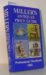 """Miller, Martin and Judith; Brunger, Stuart (Assistant Editor)""  ""Miller, Martin and Judith; Brunger, Stuart (Assistant Editor)"" ""Miller""""""""s Antiques Price Guide 1983 (Volume IV). Professional Handbook."""