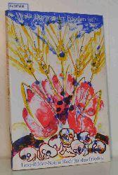 Initiative Künstler für den Frieden  Initiative Künstler für den Frieden Lese-Bilder-Noten-Buch für den Frieden. Weißt Du, was der Frieden ist ?