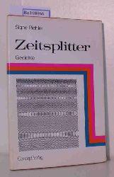 Piehler, Signe  Piehler, Signe Zeitsplitter. Gedichte. Nachwort von Dieter Hasselblatt.