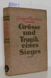 Clemenceau, Georges  Clemenceau, Georges Grösse und Tragik eines Sieges. Mit einem Bildnis und vier Faksimile