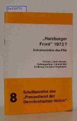"""""""Moneta, Jakob (Vorwort); Böll, Heinrich (Stellungnahme); Engelmann, Bernt (Erklärung von)""""  """"Moneta, Jakob (Vorwort); Böll, Heinrich (Stellungnahme); Engelmann, Bernt (Erklärung von)"""" """"Harzburger Front 1972 ? Dokumentation des PDA (Schriftenreihe des """"""""""""""""Pressedienstes der Demokratischen Aktion"""""""""""""""" Nr.8)"""""""