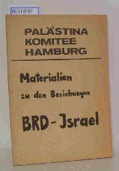 Palästina Komitee Hamburg  Palästina Komitee Hamburg Materialien zu den Beziehungen BRD-Israel