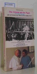 Labo, Sebastian  Labo, Sebastian Das Attentat auf den Papst im Lichte Fatimas und im Schatten der Oktober-Revolution 1917