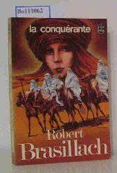 Brasillach, Robert  Brasillach, Robert La Conquerante