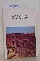 Mougdad, Sulaiman A.  Mougdad, Sulaiman A. Bosra. Guide historique et archeologique