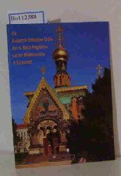 Seide, Dr. Georg  Seide, Dr. Georg Die Russische Orthodoxe Kirche der Hl. Maria Magdalena auf der Mathildenhöhe in Darmstadt