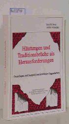 """""""Stein, Rolf H.; Schneider, Armin""""  """"Stein, Rolf H.; Schneider, Armin"""" Häutungen und Traditionsbrüche als Herausforderungen."""