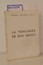 Seca, Pedro Munoz  Seca, Pedro Munoz La Venganza de Don Mendo