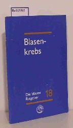 Beckmann, Isabell-Annett   Beckmann, Isabell-Annett  Blasenkrebs. Ein Ratgeber für Betroffene, Angehörige und Interessierte.