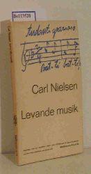 Nielsen, Carl  Nielsen, Carl Levande Musik