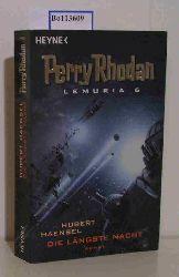 Haensel, Hubert   Haensel, Hubert  Die längste Nacht. (= Perry Rhodan Lemuria 6). Perry Rhodan - Lemuria 6