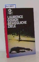 Gough, Laurence  Gough, Laurence Bewegliche Ziele