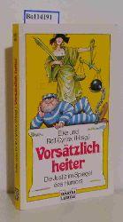 Cyriax, Elke [Hrsg.]  Cyriax, Elke [Hrsg.] Vorsätzlich heiter