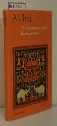 Chej, A  Chej, A Ein kambodschan.ischer Schelmenroman