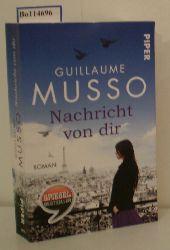 Musso, Guillaume  Musso, Guillaume Nachricht von dir - Spiegel Bestseller