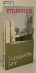 Wingler, Hans M.  Wingler, Hans M. Bauhaus-Archiv Berlin