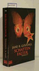 Goodall, Jane R.  Goodall, Jane R. Schatten Falter, 15607 Keltenmond