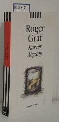 Graf, Roger  Graf, Roger Kurzer Abgang