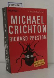 """Crichton, Michael ; Preston, RichardBayer, Michael [Übers.]""  ""Crichton, Michael ; Preston, RichardBayer, Michael [Übers.]"" Micro"