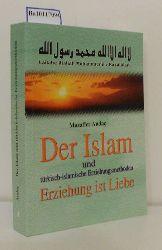 Andaç, Muzaffer  Andaç, Muzaffer Der  Islam und türkisch-islamische Erziehungsmethoden