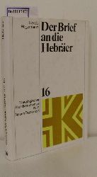Hegermann, Harald  Hegermann, Harald Der  Brief an die Hebräer