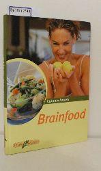 """""""Daiber, Claudia ; Kirstein, Susanne [Hrsg.]""""  """"Daiber, Claudia ; Kirstein, Susanne [Hrsg.]"""" Brainfood"""