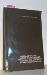 Isermann, R.  Isermann, R. Automatisierung, Analyse und Synthese dynamischer Systeme. Nr 42: Parameter-Identifikationsverfahren. (=Kursmaterialien zur Automatisierung).