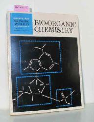 Mark, Herman F. / Doty, Paul et al.  Mark, Herman F. / Doty, Paul et al. Bio-Organic Chemistry. (Readings from Scientific American).