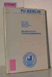 Colpe, Carsten u.a.  Colpe, Carsten u.a. Modellversuch Forschungsplanung. Abschlußbericht des Modellversuchs Aufbau eines Organisations- und Planungsmodells für die Bildung, Ermittlung, Finanzierung und Kontrolle von Forschungsschwerpunkten an der FU Berlin (1974-1977).