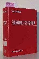 Schmatz, Hans / Nöthlichs, Matthias  Schmatz, Hans / Nöthlichs, Matthias Sicherheitstechnik. Ergänzbare Sammlung der Vorschriften nebst Erläuterungen für Unternehmen und Ingenieure. Band VIII.