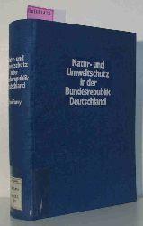 Olschowy, Gerhard (Hg.)  Olschowy, Gerhard (Hg.) Natur- und Umweltschutz in der Bundesrepublik Deutschland.
